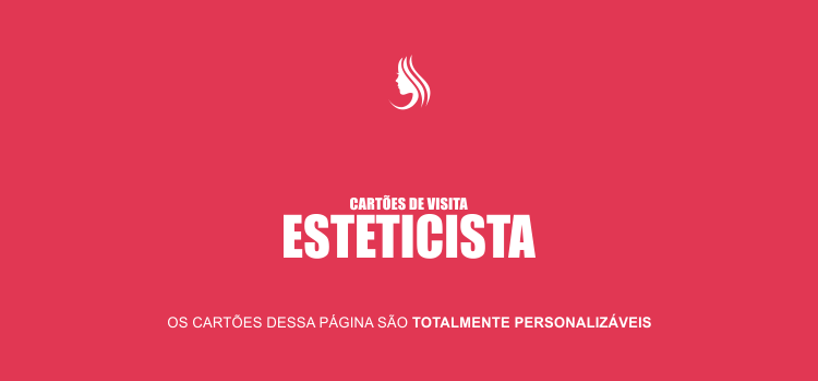 Divulgue seus serviços de esteticista usando nossos modelos de cartões profissionais e editáveis de clínica de estética!