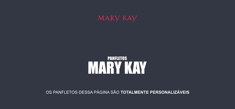 Com um desses 2 modelos de panfleto da Mary Kay, com certeza seu reconhecimento e vendas vão aumentar.