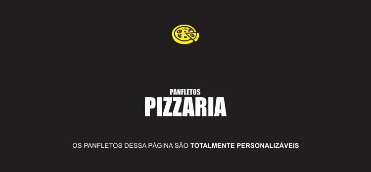 Os panfletos de pizzaria dessa página são bonitos e editáveis, você só precisa editar no seu computador, depois é só mandar para gráfica. Eles tem o tamanho A6 (10,5 x 14,8).