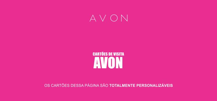 Criamos 2 modelos de cartões de visita para você, revendedora Avon que se dedica para revender produtos como perfumes e maquiagens.