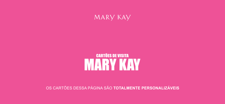 Com esses 4 modelos de cartões de visita da Mary Kay, suas vendas vão crescer absurdamente. Sucesso, consultora de beleza independente!