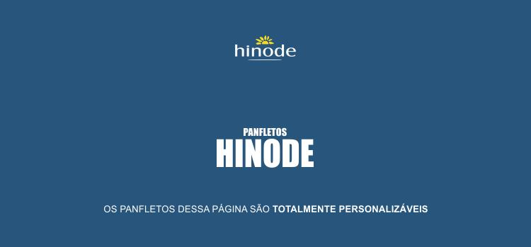 Escolha um dos 2 modelos de panfletos Hinode e divulgue os produtos e a oportunidade que a Hinode oferece.