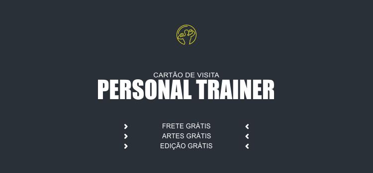 Um bom personal trainer precisa fazer uso de bons cartões de visita para divulgar seus serviços.