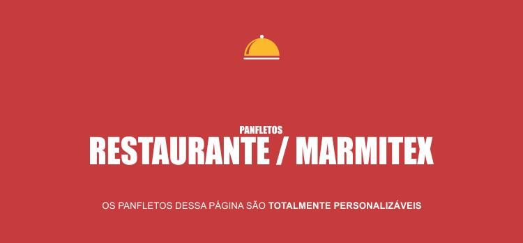 4 modelos de panfletos restaurante e marmitex bonitos e editáveis. Escolha o seu, peça a edição grátis, imprima em uma boa gráfica e faça uma boa panfletagem pela região!